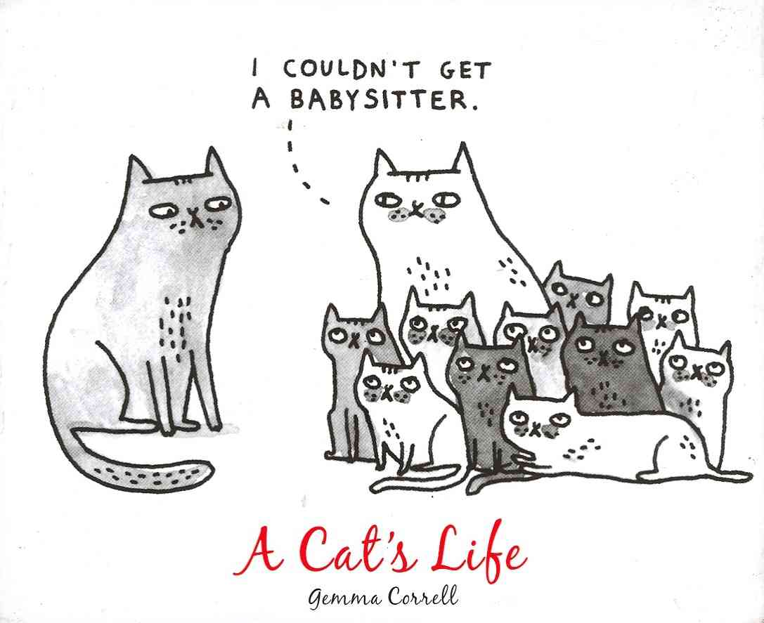 A Cat's Life By Correll, Gemma (ILT)